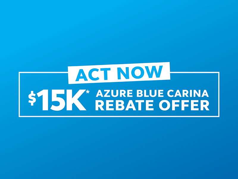 ACT NOW - 15K Rebate Offer available at Azure Blue