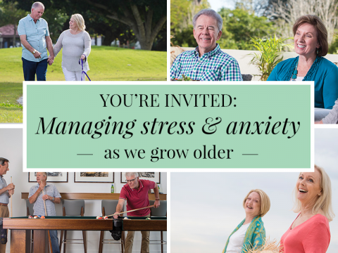 'Ageing well: Managing stress & anxiety as we grow older'