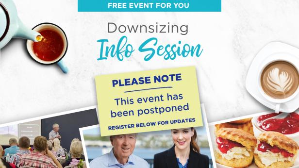 Postponed - Downsizing Information Session
