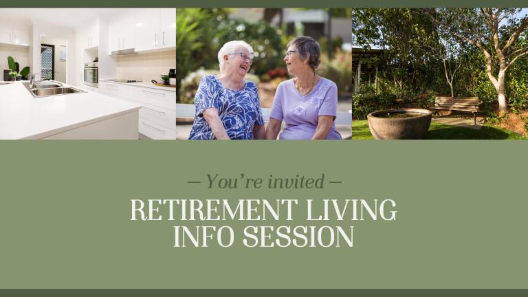 Retirement Living Info Session