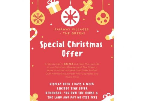 FAIRWAY VILLAGES THE GREEN - CHRISTMAS PROMOTION